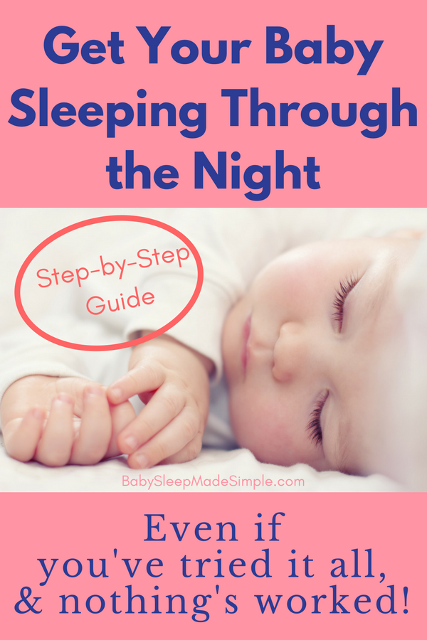 How to get your baby or toddler to sleep all night. Specialized tips and advice from 5-6 months old infants to toddler. For breastfeeding and bottle feeding Moms by a Nurse and Lactation Consultant. 