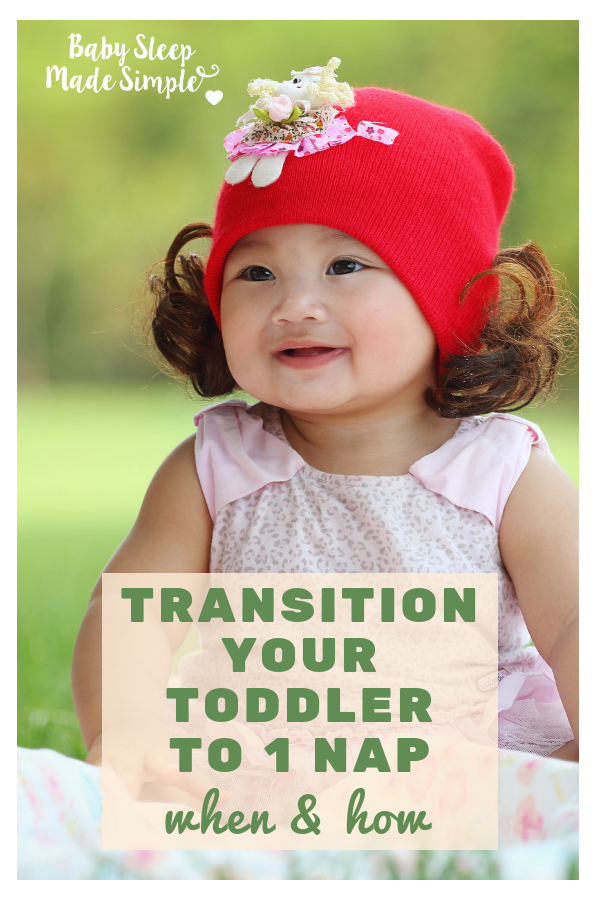 Best tips on when and how to transition to one nap. Master the 2 to 1 nap transition for toddlers and baby. How to drop to one nap and find the perfect toddler nap schedule. Easy children & toddler sleep tips.   #toddler #toddlernaps #naps #naptransition #toddlerschedule #toddlertips #babysleepconsultant